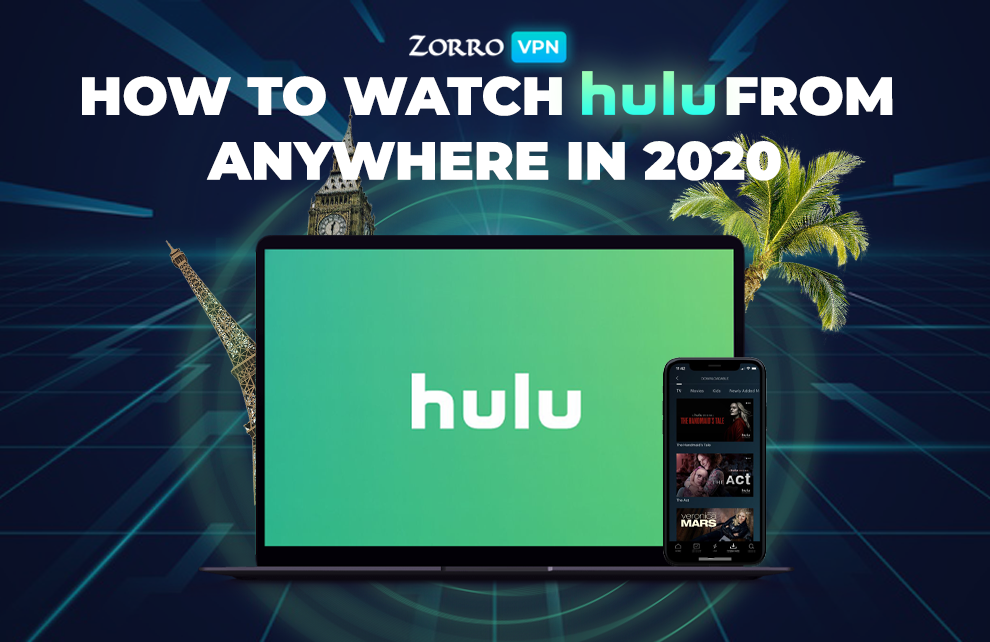 How to Unblock Hulu from Anywhere