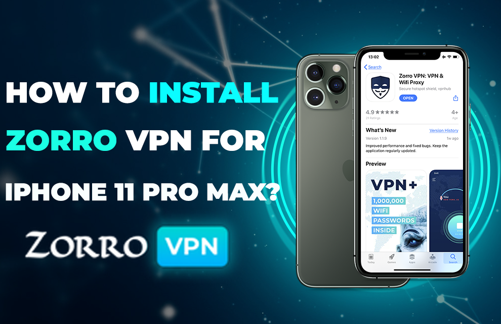 How to set up a Zorro VPN on my iPhone 11 Pro Max?