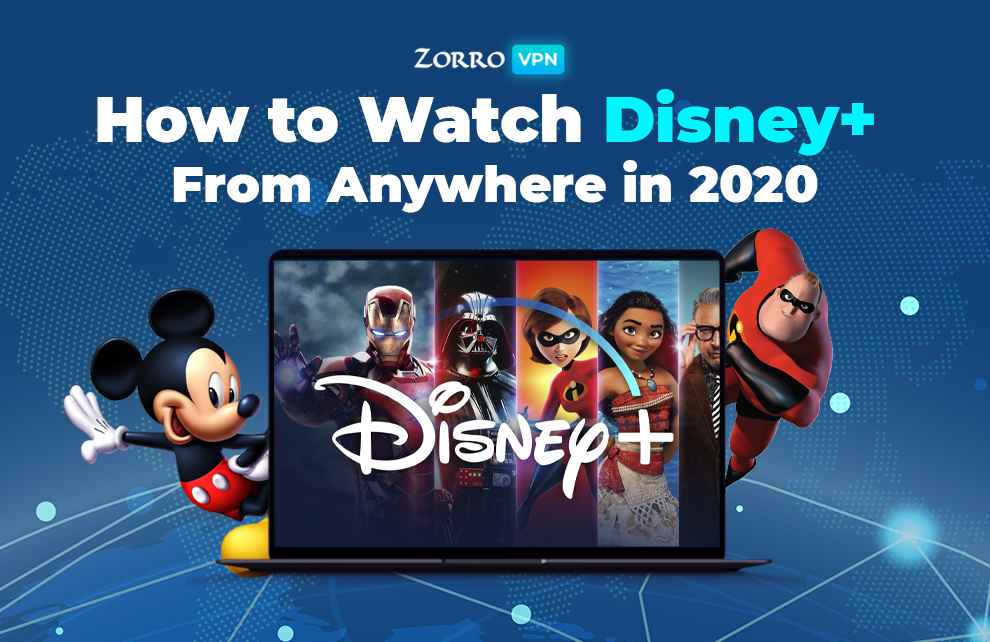 How to Watch Disney+ Anywhere in 2020