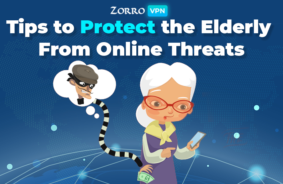 Tips To Protect Your Elderly From Online Threats