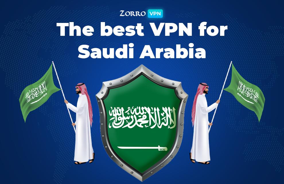 The best VPN for Saudi Arabia. How to choose free ios vpn?