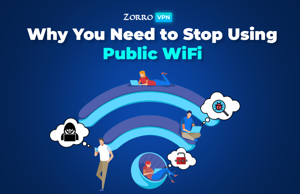 Why You Need to Stop Using Public Wi-Fi