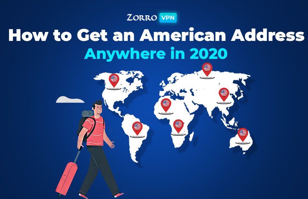 How to get an American Address Anywhere in 2020